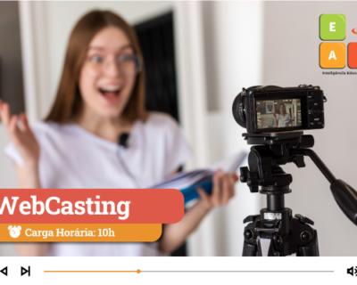 WebCasting Produção de conteúdo para aulas digitais